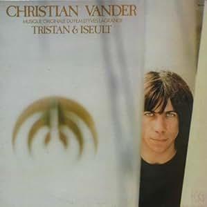 Christian Vander Tristan Et Yseult
