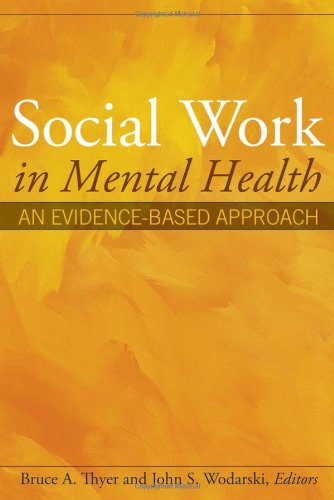 Social Work In Mental Health: An Evidence-Based Approach