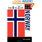 The A to Z of Norway (The A to Z Guide Series)