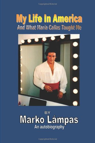 My Life In America And What Maria Callas Taught Me front-986625