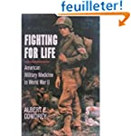 Fighting for Life: American Military...