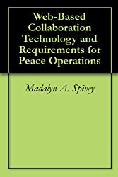 Web-Based Collaboration Technology and Requirements for Peace Operations