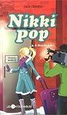Nikki Pop, tome 5 : À StarAcAdo ! par Bérubé