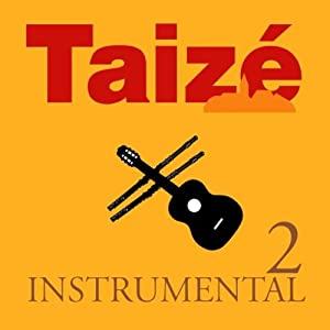Instrumental Vol.2 from Taize