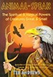 img - for Animal-Speak: The Spiritual & Magical Powers of Creatures Great & Small (Paperback) book / textbook / text book