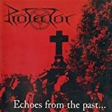 Echoes from the Past Import Edition by Protector (2012) Audio CD