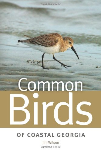 Common Birds of Coastal Georgia (Wormsloe Foundation Nature Book)