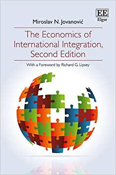 The Economics Of International Integration, Second Edition