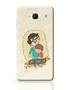 PosterGuy Redmi 2 Case Cover - Father's Day | Designed by: Arwa