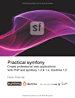 Practical Symfony 1.3 & 1.4 for Doctrine