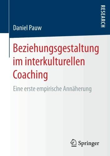 beziehungsgestaltung-im-interkulturellen-coaching-eine-erste-empirische-annaherung-german-edition