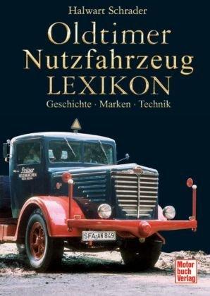 Oldtimer-Nutzfahrzeug-Lexikon-Geschichte-Marken-Technik