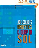 Joe Celko's Analytics and OLAP in SQL (The Morgan Kaufmann Series in Data Management Systems)