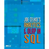 Joe Celko's Analytics and OLAP in SQL (The Morgan Kaufmann Series in Data Management Systems)by Joe Celko