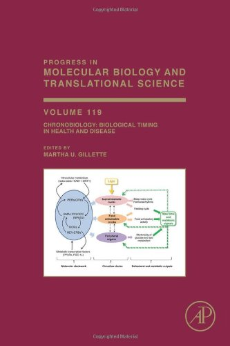 Chronobiology: Biological Timing in Health and Disease, Volume 119 (Progress in Molecular Biology and Translational Scie