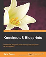 KnockoutJS Blueprints Front Cover