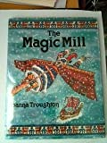 img - for The Magic Mill book / textbook / text book