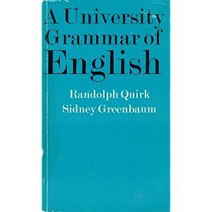 A University Grammar of English -  Randolph Quirk