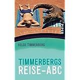 """Timmerbergs Reise-ABC: Cartoons von Peter Puckvon """"Helge Timmerberg"""""""