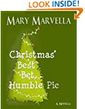 Christmas' Best Bet, Humble Pie  a novella