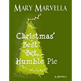 Christmas' Best Bet, Humble Pie  a novella ~ Mary Marvella