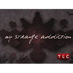 My Strange Addiction Season 3