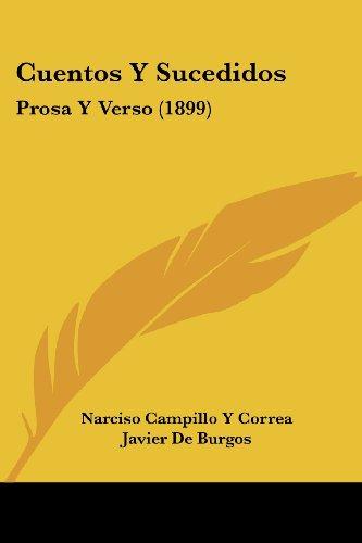 Cuentos y Sucedidos: Prosa y Verso (1899)