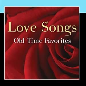 Love Songs - Old Time Favorites