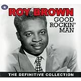 echange, troc Roy Brown - Good Rockin' Man