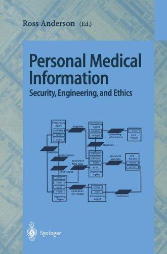 Personal Medical Information Security, Engineering, and Ethics: Personal Information Workshop, Cambridge, UK, June 21 - 22, 1996, Proceedings