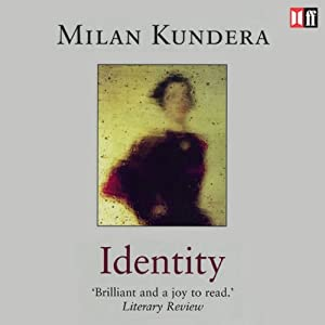 Identity | [Milan Kundera]