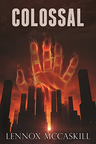 Book: Colossal - Issue #1 by Lennox McCaskill