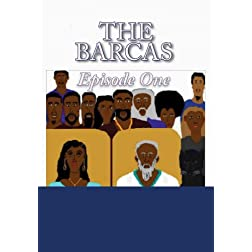 """The Barcas;"" episode one"