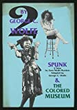 img - for Two by George C. Wolfe: The Colored Museum & Spunk - Three Tales by Zora Neale Hurston Adapted by George C. Wolfe book / textbook / text book