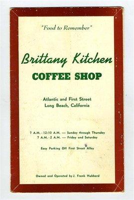 Brittany Kitchen Coffee Shop Menu Atlantic & 1St St Long Beach California 1960'S