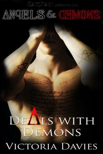 Deals With Demons: Angels and Demons