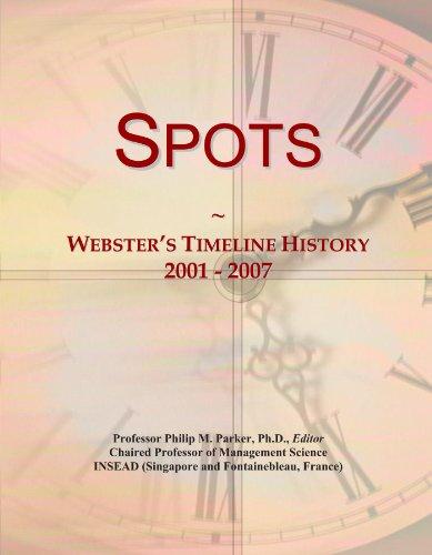 Spots: Webster's Timeline History, 2001 - 2007