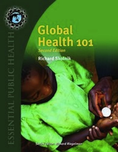 Global Health 101 (Essential Public Health) (Edition 2) by Skolnik, Richard [Paperback(2011)]