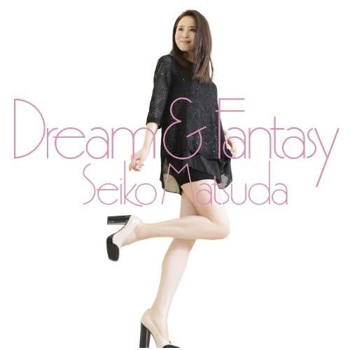 Dream & Fantasy
