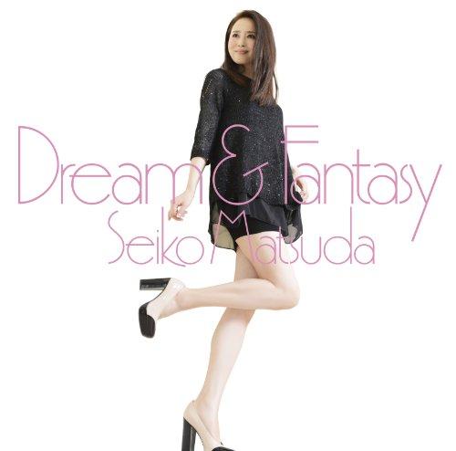 Dream & Fantasy (初回限定盤B)(DVD付)