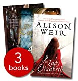 Alison Weir Collection- 3 Books (Innocent Traitor, The Captive Queen, The LAdy Elizabeth)