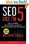 SEO Like I'm 5: The Ultimate Beginner...
