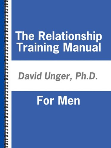 The Relationship Training Manual For Men