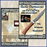 Basic Damascus with Ed Caffrey, ABS Mastersmith (Dvd)by Center Cross