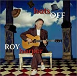 Hats Off by Roy Harper