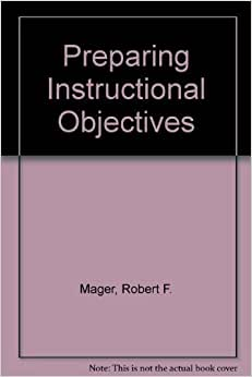 robert mager preparing instructional objectives pdf