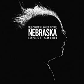 Nebraska (Alexander Payne's Original Motion Picture Soundtrack)