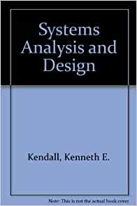 Systems Analysis And Design Kendall And Kendall Free Download