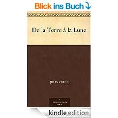 De la Terre � la Lune (French Edition)