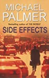 Side Effects (0099410761) by Palmer, Michael